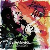 Promises, Live At Saddleback Songs
