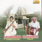 Nadhaswaram (Jayashankar - Valayapatti - I) Songs