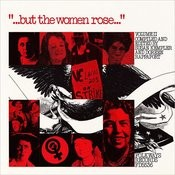 But the Women Rose, Vol.2: Voices of Women in American History Songs