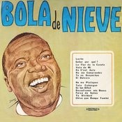 Bola De Nieve (Digitally Remastered) Songs
