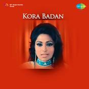 Kora Badan Songs