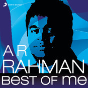 A.R. Rahman: Best Of Me Songs