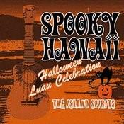 Spooky Hawaii, A Halloween Luau Celebration Songs