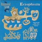 Ectoplasm Songs