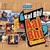 Radio City Present's Kal Bhi Aaj Bhi (Vol.1) Songs