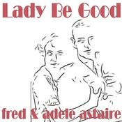 Lady Be Good Songs