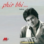 Phir Bhi... Songs