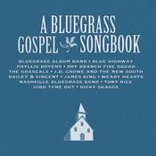 A Bluegrass Gospel Songbook Songs