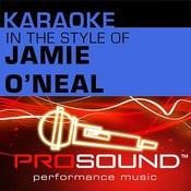 Karaoke - In The Style Of Jamie O'neal - Ep (Professional Performance Tracks) Songs