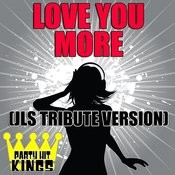 Love You More (Jls Tribute Version) Song