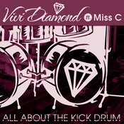 All About The Kick Drum Ft Miss C (Barletta Remix) Song