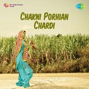 Chakni Porhian Chardi Songs