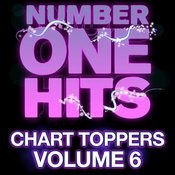 Number One Hits: Chart Toppers Vol. 6 Songs