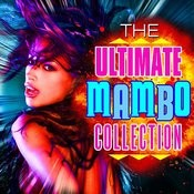 The Ultimate Mambo Collection Songs