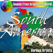 Sounds From Around The World: South America Songs