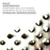 Shostakovich: Symphony No. 5 In D Minor, Symphony No. 10 In E Minor Songs