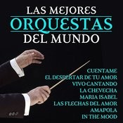 Las Mejores Orquestas Del Mundo Songs