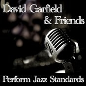 David Garfield & Friends Perform Jazz Standards Songs
