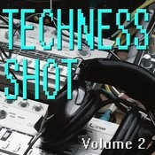 Techness Shot Vol. 2 Songs