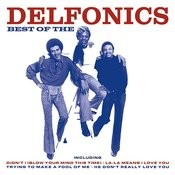 Best Of The Delfonics Songs