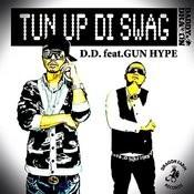 Tun Up DI Swag Feat. Gun Hype Songs
