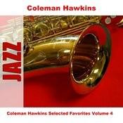 Coleman Hawkins Selected Favorites, Vol. 4 Songs