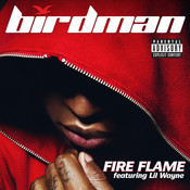 Fire Flame (Feat. Lil' Wayne) (Parental Advisory) Songs