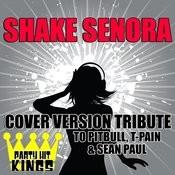 Shake Senora Song