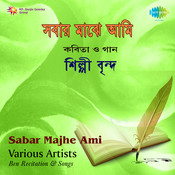 Sabar Majhe Ami Recitation And Songs Sayan Mitra  Songs