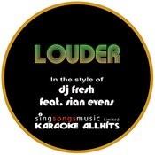 Dj Fresh Feat. Sian Evans - Louder (Karaoke Audio Instrumental) Songs