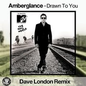 Drawn To You (Dave London Remix) Songs