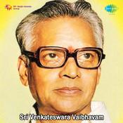 Sri Venkteswara Vaibhavam Songs