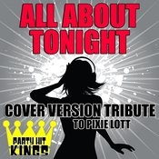 All About Tonight (Cover Version Tribute To Pixie Lott) Songs