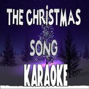 The Christmas Song (Chestnuts Roasting On An Open Fire) (Karaoke) Songs