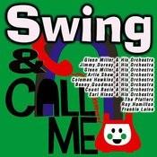 Swing & Call Me Songs