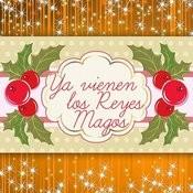 Ya Vienen Los Reyes Magos - Single Songs