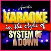 Karaoke - System Of A Down Songs