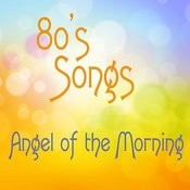 Angel Of The Morning Song