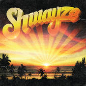Shwayze (Explicit Version) Songs