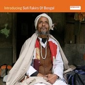 Introducing Sufi Fakirs Of Bengal Songs