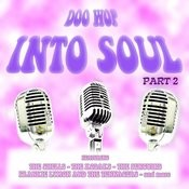 Doo Wop Into Soul - Part 2 Songs