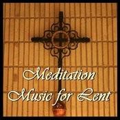 Meditation Music For Lent Songs