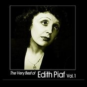 The Very Best Of Edith Piaf, Vol. 1 Songs