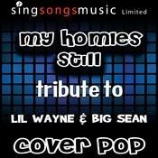 My Homies Still (Tribute To Lil Wayne & Big Sean) [Karaoke Audio Version] Songs