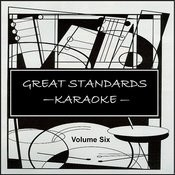Great Standards, Volume Six - Karaoke Songs