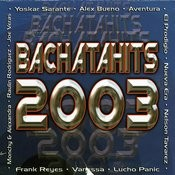 Bachatahits 2003 Songs