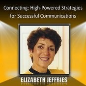 Connecting: High-Powered Strategies For Successful Communications Songs