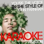 You're The Voice (In The Style Of John Farnham) [Karaoke Version] - Single Songs