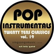Pop Instrumentals: Twenty Tens Classics, Vol. 19 Songs