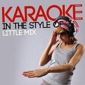 Karaoke (In The Style Of Little Mix) Songs